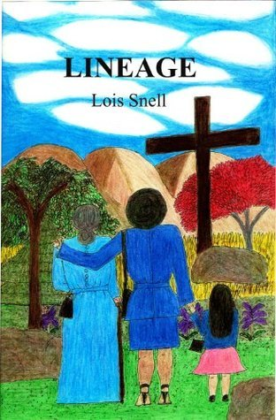 LINEAGE  by  Lois Snell