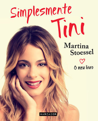 Simplesmente Tini  by  Martina Stoessel