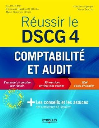 Réussir le DSCG 4 - Comptabilité et audit Vanessa Fosse