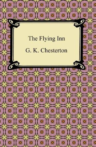The Flying Inn [with Biographical Introduction]  by  G.K. Chesterton