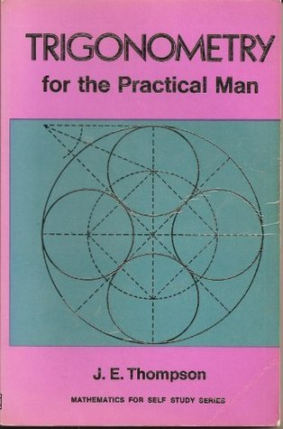Trigonometry for the Practical Man  by  Thompson
