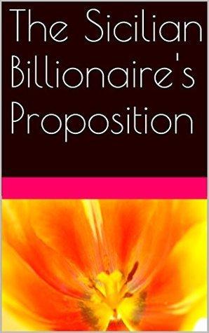 The Sicilian Billionaires Proposition G. Sinatra