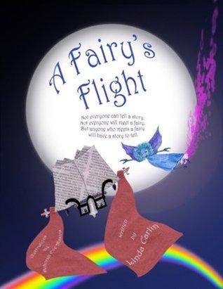 A Fairys Flight  by  Linda Carlin