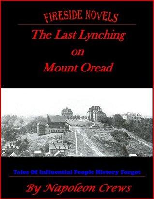The Last Lynching On Mount Oread Napoleon Crews