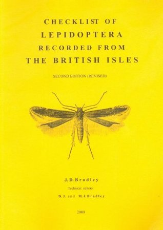 Checklist of lepidoptera recorded from the British Isles J.D. Bradley