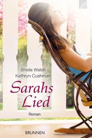 Sarahs Lied Sheila Walsh
