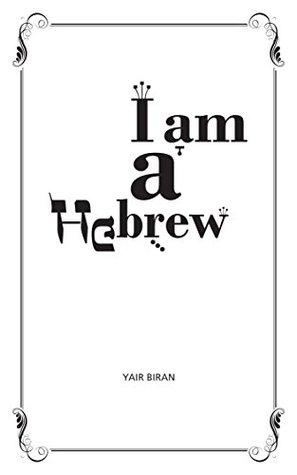 I am a Hebrew  by  Yair Biran