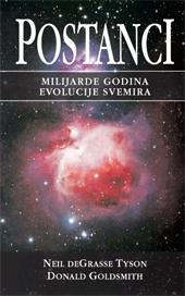 Postanci : Milijarde godina evolucije svemira  by  Neil deGrasse Tyson