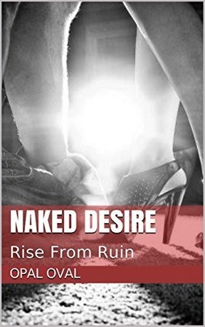 Naked Desire: Rise From Ruin Opal Oval