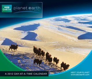 Planet Earth 2012 Day At A Time Box Calendar  by  NOT A BOOK