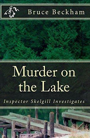 Murder on the Lake (Inspector Skelgill Investigates, #4)  by  Bruce Beckham