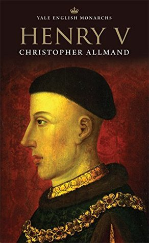 Henry V (The English Monarchs Series) Christopher Allmand