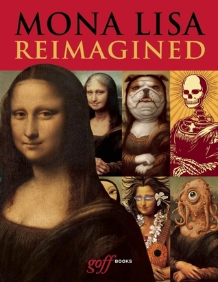 Mona Lisa Reimagined  by  Erik Maell