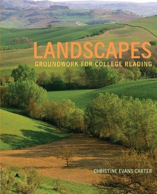Landscapes: Groundwork for College Reading (New 1st Editions in Developmental English) Christine E. Carter