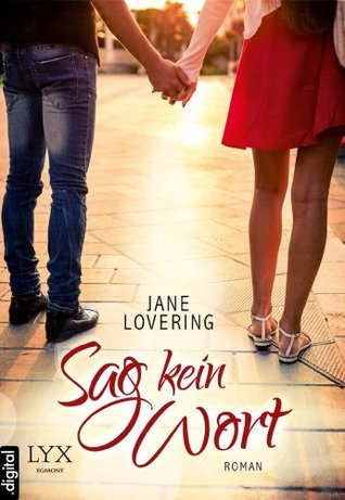 Sag kein Wort  by  Jane Lovering