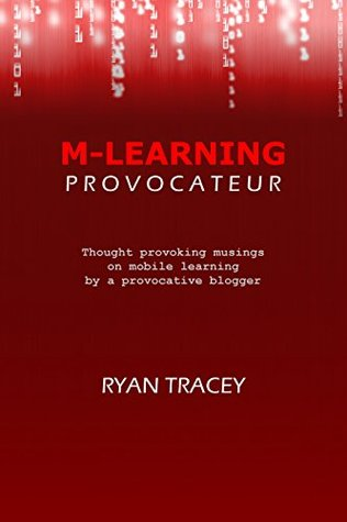 M-Learning Provocateur Ryan Tracey