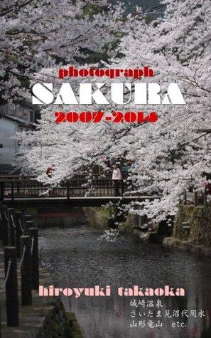 SAKURA -photograph 2007-2014  by  hiroyuki takaoka