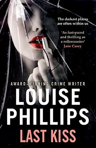 Last Kiss (Dr Kate Pearson Book 3)  by  Louise  Phillips