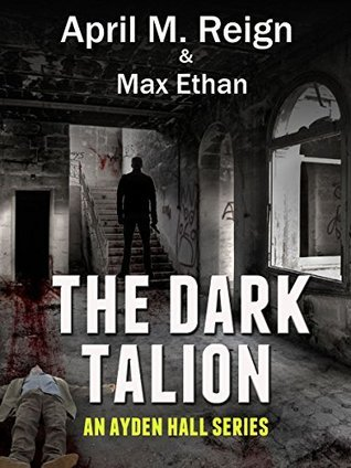 The Dark Talion April M. Reign