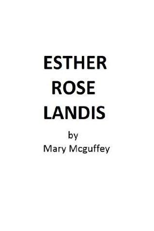 Esther Rose Landis Mary Mcguffey