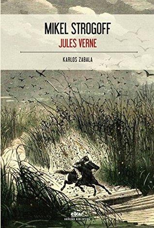 Mikel Strogoff Jules Verne