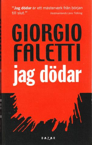 jag dödar Giorgio Faletti
