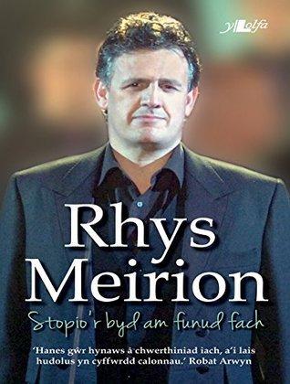 Rhys Meirion: Stopior byd am funud fach  by  Rhys Meirion