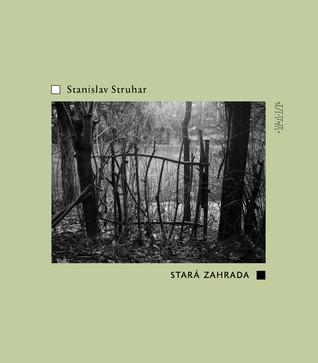 Stará zahrada Stanislav Struhar
