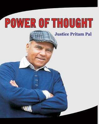 Power of Thought Pritam Pal (Justice)