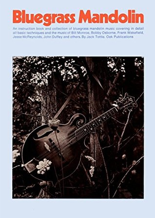 Bluegrass Mandolin  by  Jack Tottle