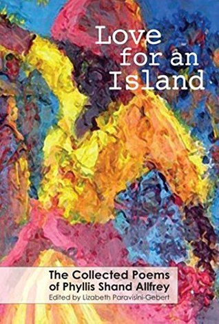 Love for an Island: The Collected Poems of Phyllis Shand Allfrey Phyllis Shand Allfrey