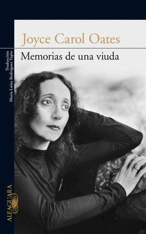 Memorias de una Viuda  by  Joyce Carol Oates