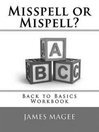 Mispell or Misspell  by  James Magee