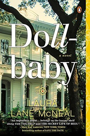 Dollbaby: A Novel  by  Laura Lane McNeal