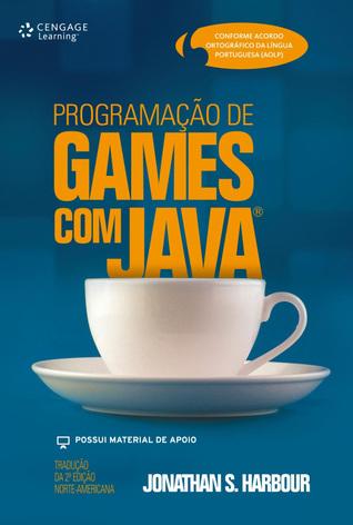 Programação de Games com Java  by  Jonathan S. Harbour