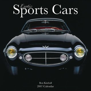 Exotic Sports Cars 2007 Calendar NOT A BOOK