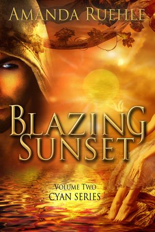Blazing Sunset: Volume 2 Cyan Series Amanda Ruehle