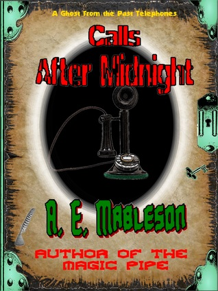 Calls After Midnight A.E. Mableson