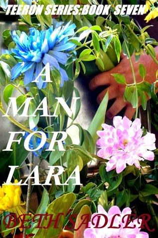 A Man For Lara  by  Beth Sadler