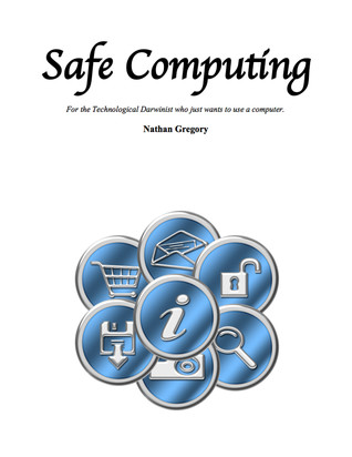 Safe Computing Nathan Gregory