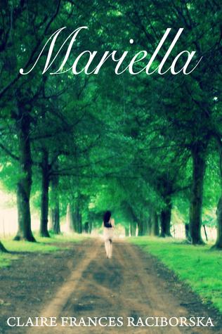 Mariella  by  Claire Frances Raciborska
