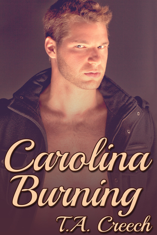 Carolina Burning  by  T.A. Creech