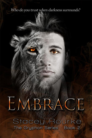 Embrace, Gryphon Series Book 2 Stacey Rourke