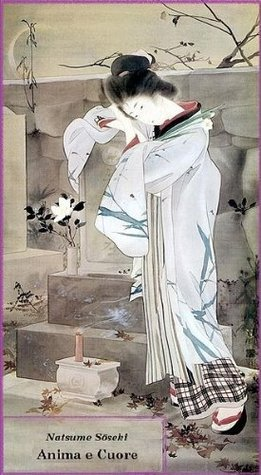 Anima e Cuore  by  Natsume Sōseki
