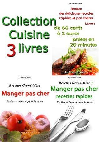 Collection Cuisine - 3 livres de recettes pas chères Jeannine Gauvin