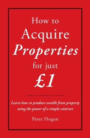 How to acquire properties for just £1 Peter Hogan