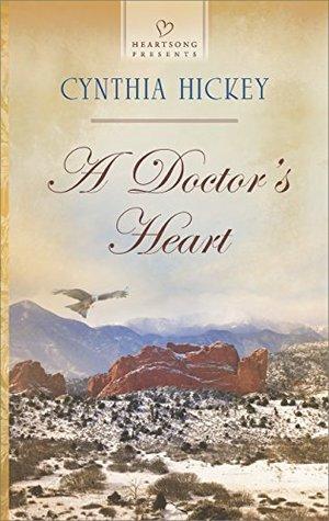 A Doctors Heart Cynthia Hickey