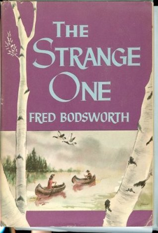 The Strange One  by  Fred Bodsworth