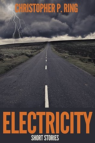 Electricity  by  Christopher P. Ring