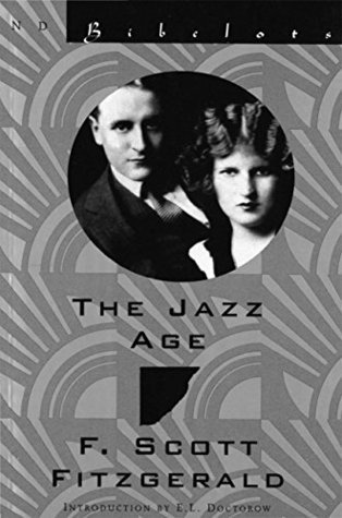 The Jazz Age: Essays  by  F. Scott Fitzgerald
